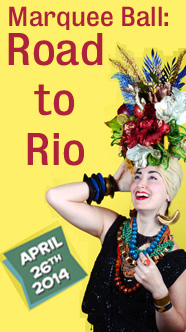 Marquee Ball: Road to Rio, April 26, 2014