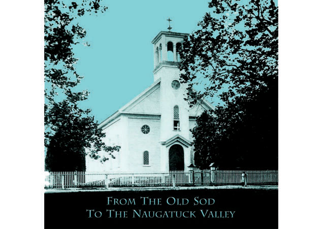 Janet Maher From The Old Sod To The Naugatuck Valley Creative