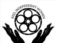 Reel Independent Women: 3rd Annual Female Filmmaker Showcase