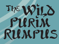 The Wild Purim Rumpus: A Night of Masquerade & Mischief