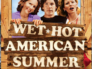 Wet Hot American Summer Presented with City Paper