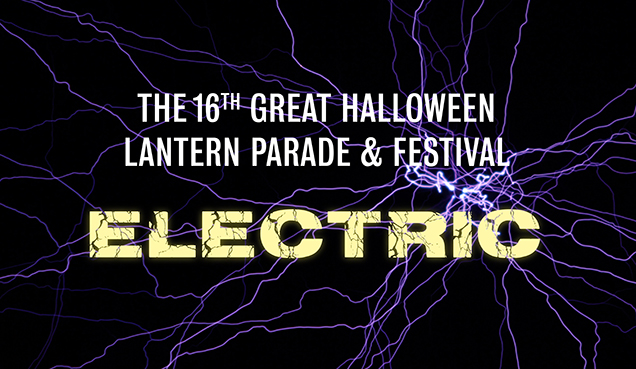 2015 Great Halloween Lantern Parade & Festival: ELECTRIC