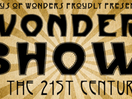 Wonder Show of the 21st Century: Presented by the Circus of Wonders