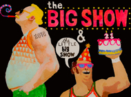 Exhibition Opening: The BIG Show & Little BIG Show