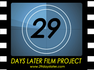 29 Days Later Film Project