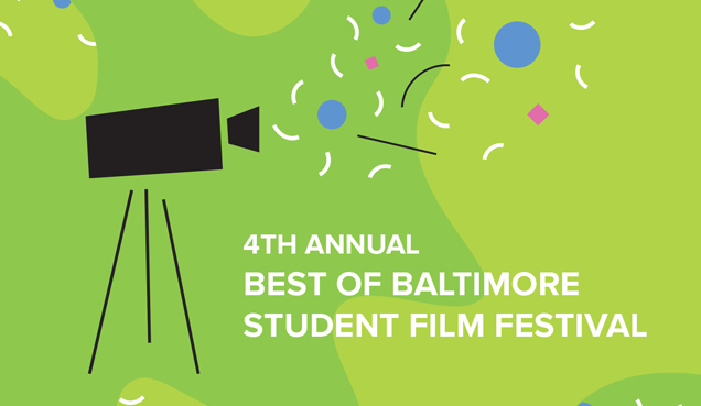 4th Annual Best of Baltimore Student Film Festival
