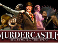 Murdercastle: How to Make a Rock Opera