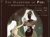 THE HAUNTING OF POE: A BURLESQUE MASQUERADE