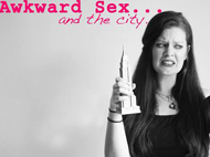 Comedy Night: Awkward Sex and the City