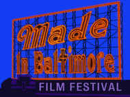 Made In Baltimore Short Film Festival