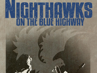 Nighthawks on Blue Highway Film + Concert