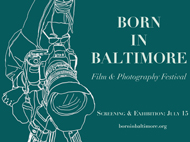 RENTAL EVENT: Born In Baltimore Film & Photography Festival