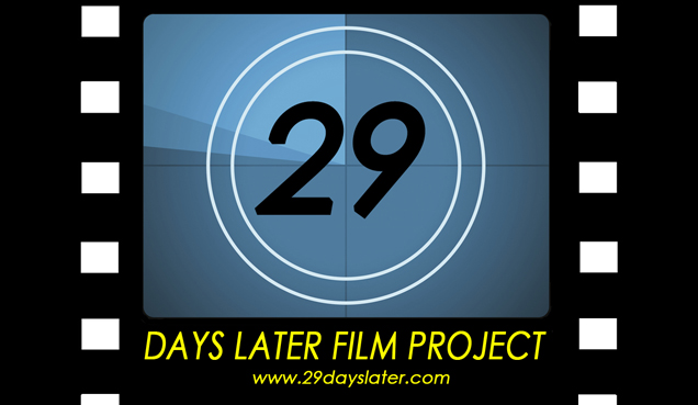 29 Days Later Film Project 2017