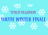 TENCH TILGHMAN – YOUTH WINTER FINALE