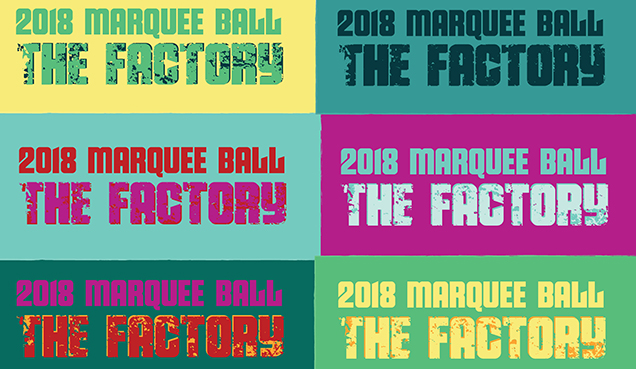 MARQUEE BALL 2018: The Factory