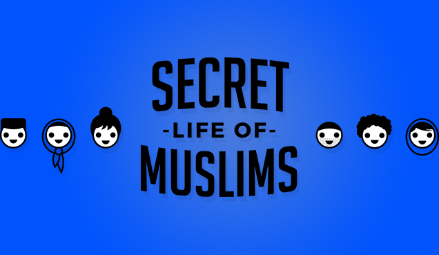 The Secret Life of Muslims